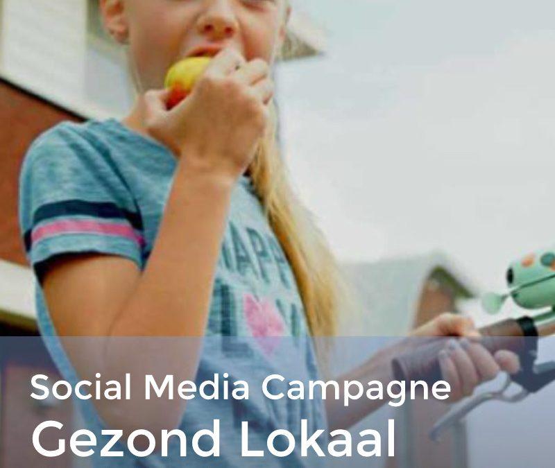 Gezond lokaal Gelderland – Een maand lange social media en nieuwsbrief campagne